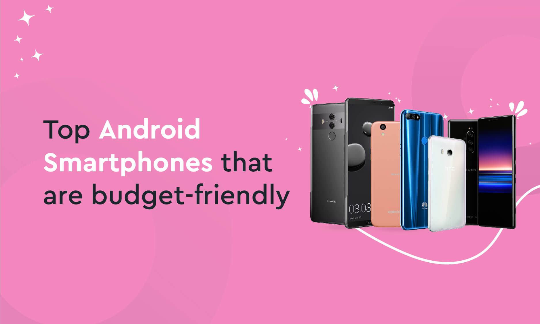 Top Android Smartphones that are budget-friendly