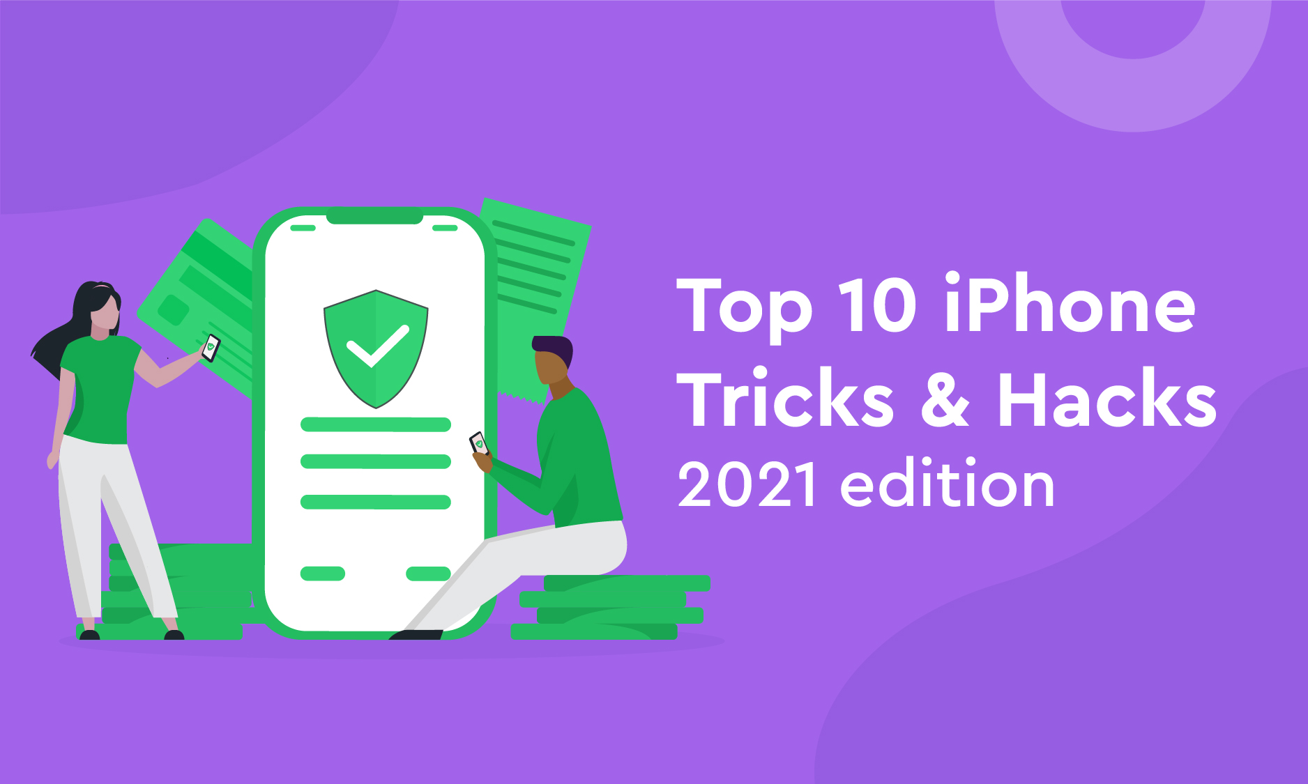 Top 10 iPhone Tricks & Hacks - 2021 edition